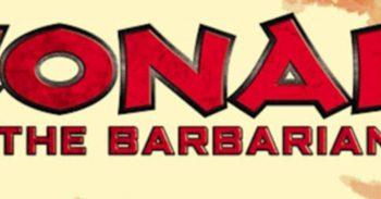 Robert E. Howard's Conan The Barbarian Returns To Marvel Comics