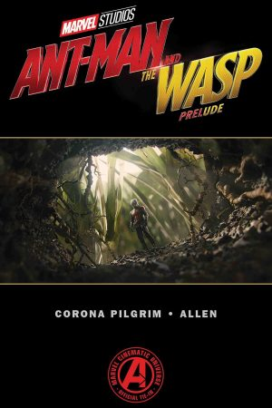 Marvel's Ant-Man and the Wasp - Prelude