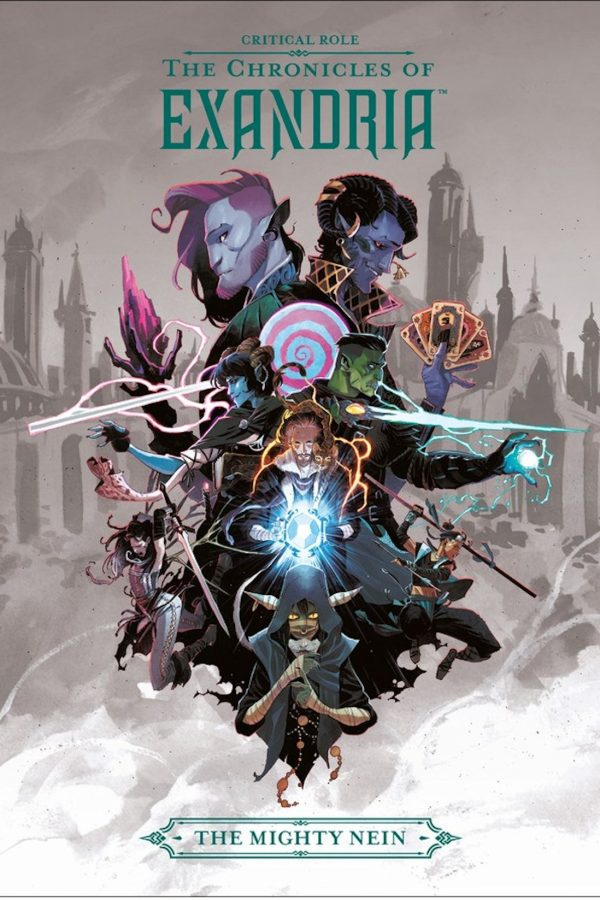 Critical Role: The Chronicles of Exandria -- The Mighty Nein (Hardcover)