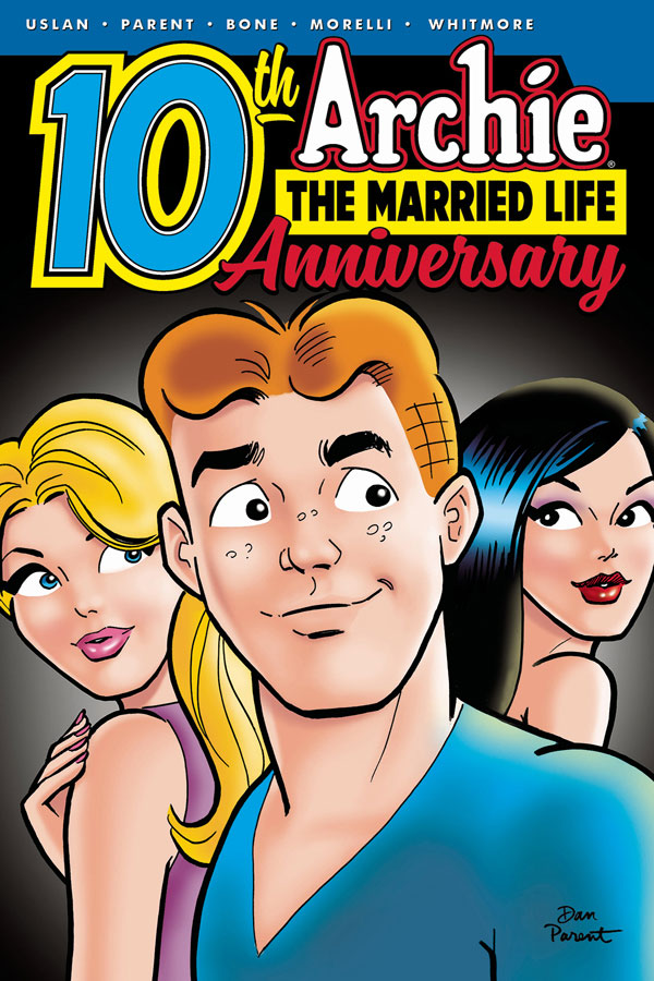 Archie Married Life: 10th Anniversary