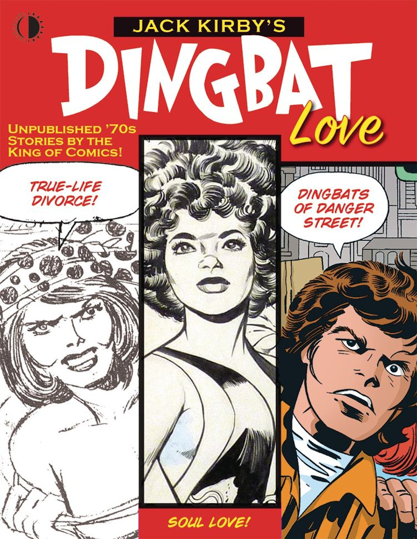 Jack Kirbys Dingbat Love Graphic Novel