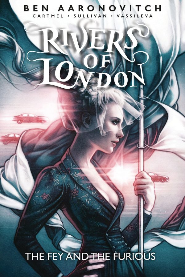 Rivers of London The Fey and the Furious