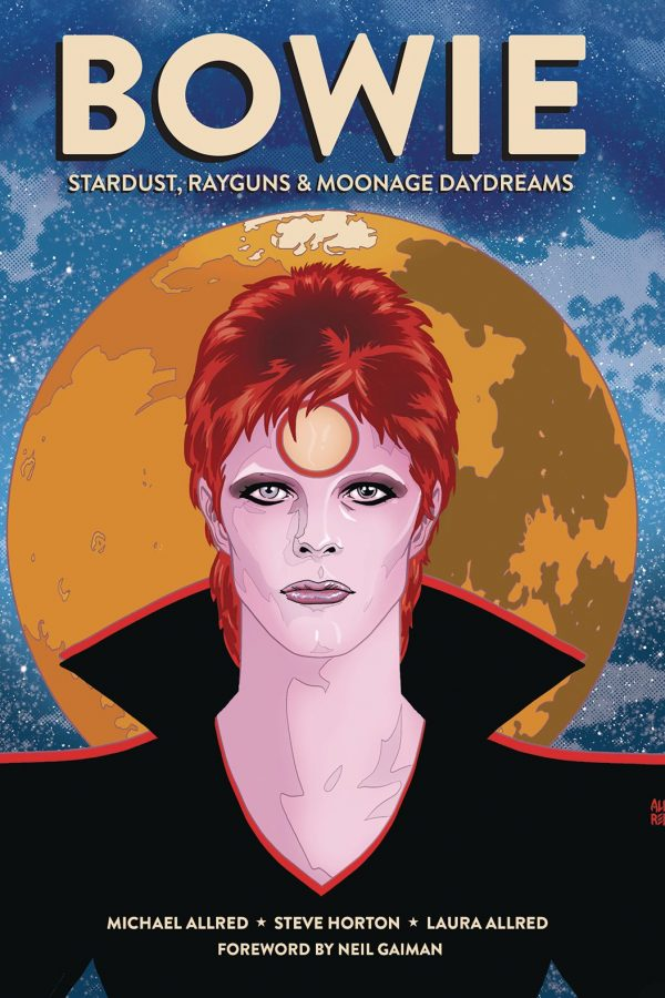 Bowie Stardust Rayguns & Moonage Daydreams Hardcover