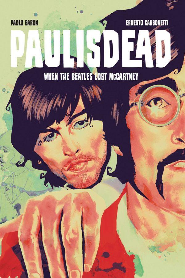 Paul Is Dead (Original Graphic Novel)
