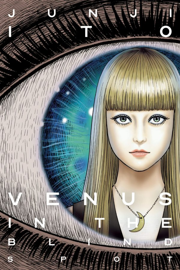 Venus In The Blind Spot Junji Ito (Hardcover)