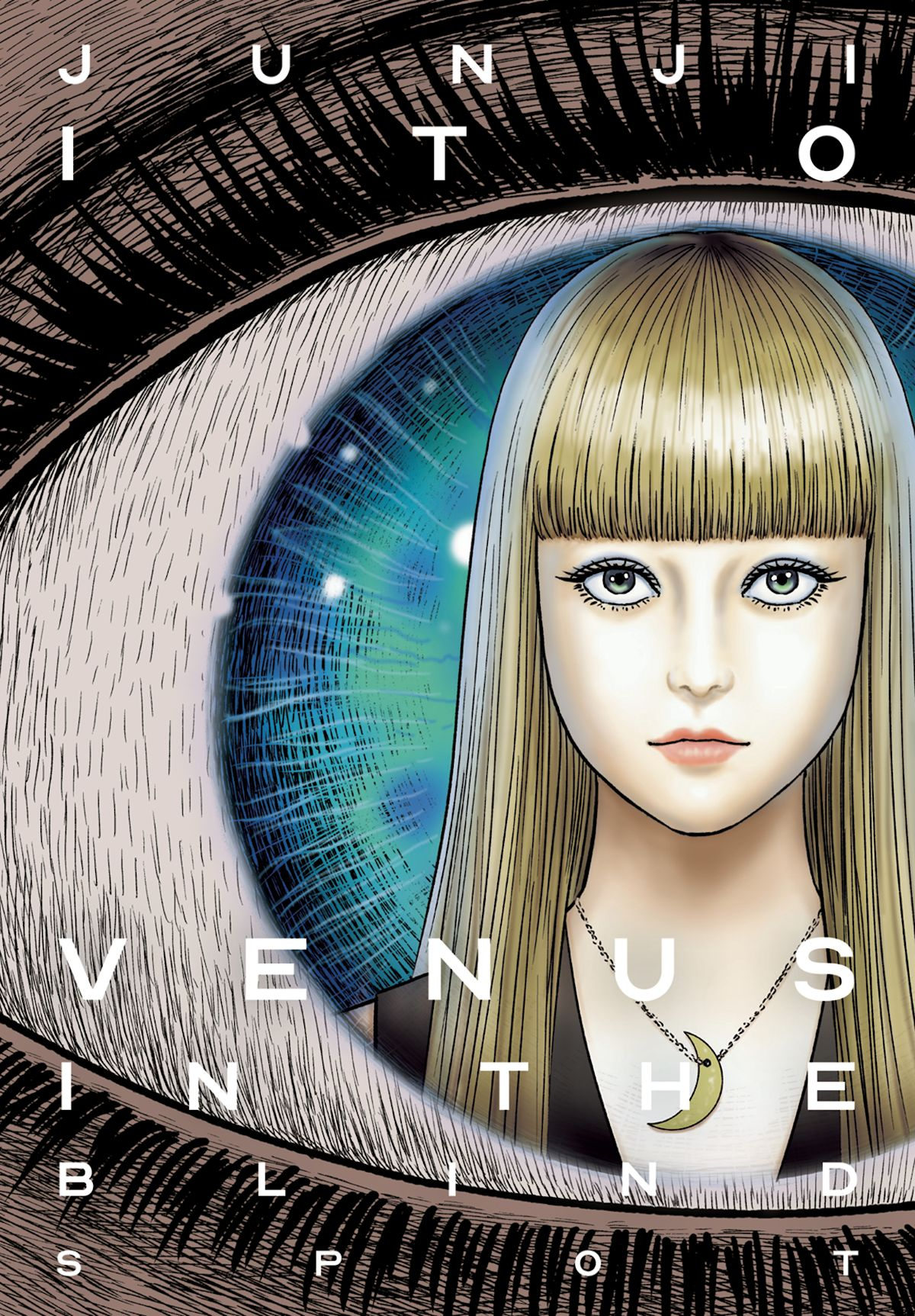 Venus In The Blind Spot Junji Ito (Hardcover)