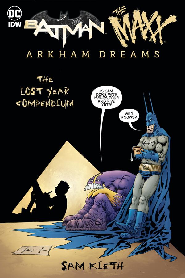 Batman / Maxx: Arkham Dreams - The Lost Year Compendium