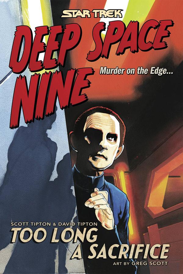 Star Trek - Deep Space Nine: Too Long a Sacrifice