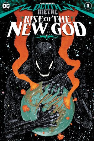 Dark Nights Death Metal: Rise of the New God