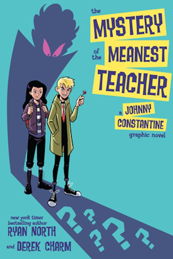 Mystery Of The Meanest Teacher Johnny Constantine (Graphic Novel)