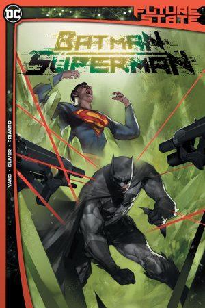Future State: Batman / Superman