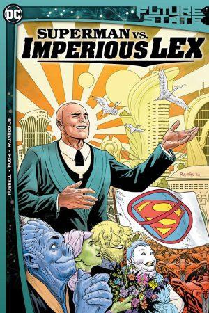 Future State: Superman vs Imperious Lex