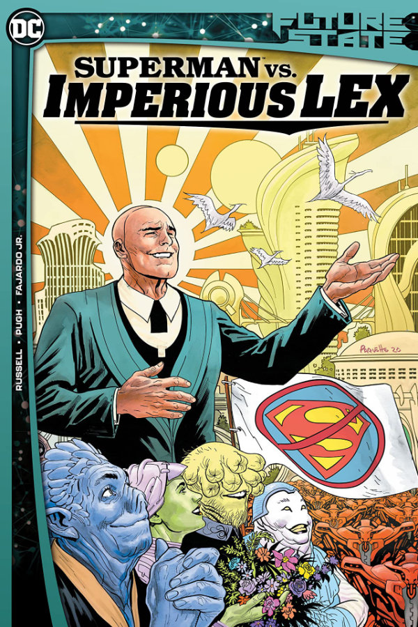 Future State: Superman vs Imperious Lex
