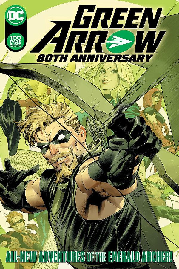 Green Arrow: 80th Anniversary Spectacular